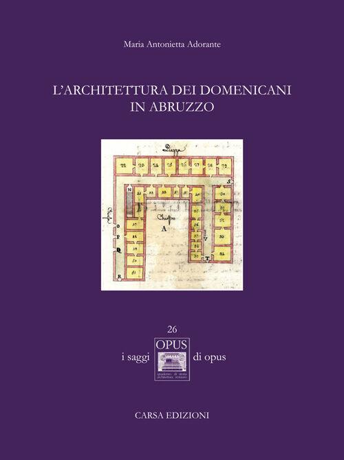 L' architettura dei Domenicani in Abruzzo