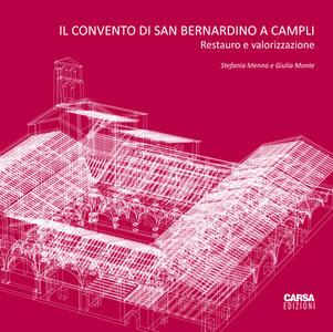 Il convento di San Bernardino a Campli. Restauro e valorizzazione