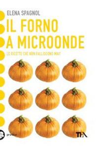 Il forno a microonde - Elena Spagnol - copertina