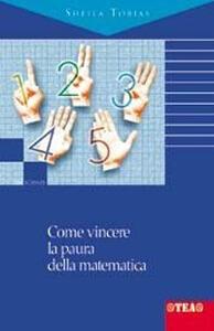 Come vincere la paura della matematica - Sheila Tobias - copertina