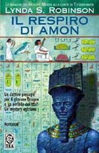 Il respiro di Amon. Le indagini del principe Meren alla corte di Tutankhamon. Vol. 2 - Lynda S. Robinson - copertina