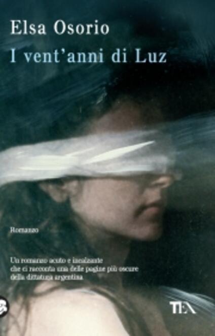 I vent'anni di Luz - Elsa Osorio - copertina