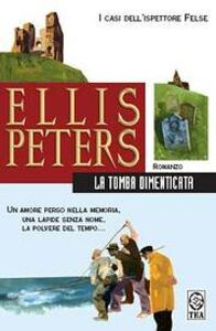 Libro La tomba dimenticata Ellis Peters