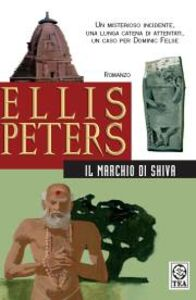 Foto Cover di Il marchio di Shiva, Libro di Ellis Peters, edito da TEA