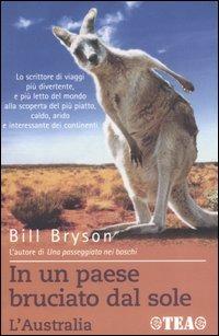 la copertina del libro In un paese bruciato dal sole di bill bryson, edizioni TEA