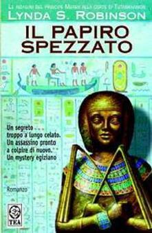 Lpgcsostenible.es Il papiro spezzato. Le indagini del principe Meren alla corte di Tutankhamon. Vol. 3 Image