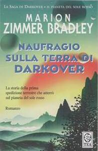 Naufragio sulla terra di Darkover - Marion Zimmer Bradley - copertina