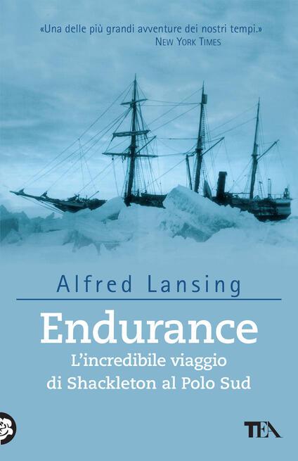 Endurance. L'incredibile viaggio di Shackleton al Polo Sud - Alfred Lansing - copertina