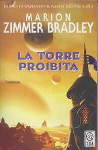 La torre proibita - Marion Zimmer Bradley - copertina