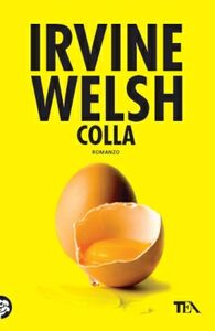 Libro Colla Irvine Welsh