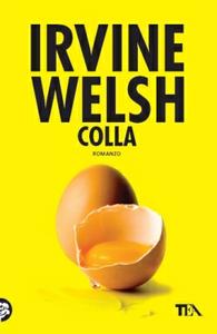 Libro Colla Irvine Welsh