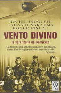 Vento divino - Rikihei Inoguchi,Tadashi Nakajima,Roger Pineau - copertina