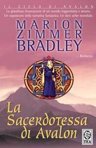 La Sacerdotessa di Avalon - Marion Zimmer Bradley - copertina