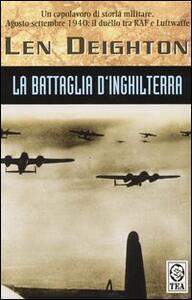 La battaglia d'Inghilterra - Len Deighton - copertina