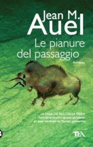 Le pianure del passaggio - Jean M. Auel - copertina