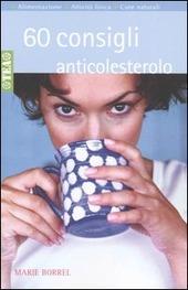Sessanta consigli anticolesterolo