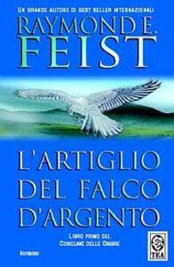 L' artiglio del falco d'argento. Conclave delle ombre. Vol. 1