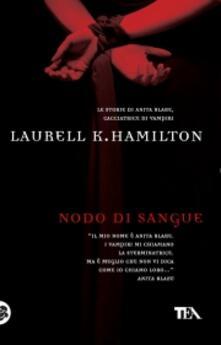 Nodo di sangue - Laurell K. Hamilton - copertina