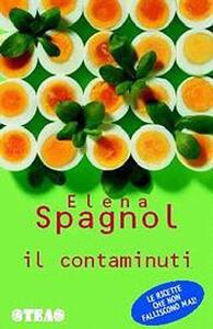 Il contaminuti - Elena Spagnol - copertina