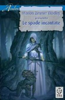 Radiospeed.it Le spade incantate Image