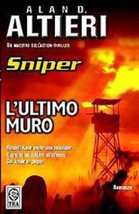 L' ultimo muro. Sniper