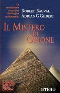 Il mistero di Orione - Robert Bauval,Adrian G. Gilbert - copertina