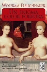 Un enigma color porpora - Wolfram Fleischhauer - copertina