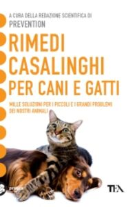 Foto Cover di Rimedi casalinghi per cani e gatti, Libro di  edito da TEA