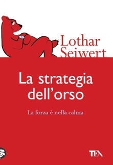 La strategia dellorso. La forza è nella calma.pdf