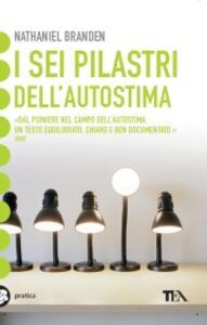I sei pilastri dell'autostima - Nathaniel Branden - copertina