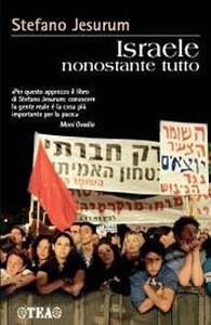 Israele nonostante tutto - Stefano Jesurum - copertina