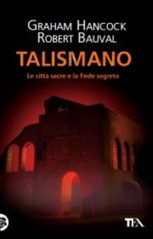 Voluntariadobaleares2014.es Talismano. Le città sacre e la Fede segreta Image