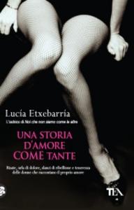 Libro Una storia d'amore come tante Lucía Etxebarría