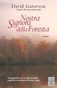 Nostra signora della foresta - David Guterson - copertina