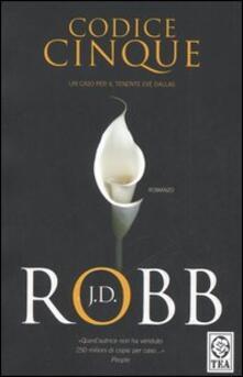Codice cinque - J. D. Robb - copertina