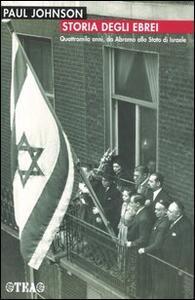 Storia degli ebrei - Paul Johnson - copertina