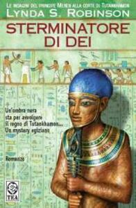 Sterminatore di dèi. Vol. 6 - Lynda S. Robinson - copertina