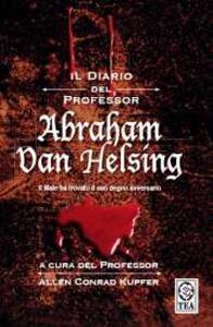 Il diario del professor Abraham Van Helsing - Allen C. Kupfer - copertina