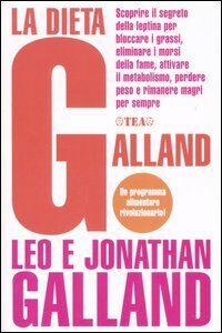 Libro La dieta Galland Leo Galland , Jonathan Galland