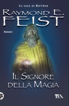Il signore della magia. La saga di Riftwar. Vol. 1 - Raymond E. Feist - copertina