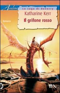 Libro Il grifone rosso Katharine Kerr