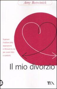 Libro Il mio divorzio Amy Botwinick
