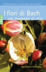 I fiori di Bach nei momenti di crisi