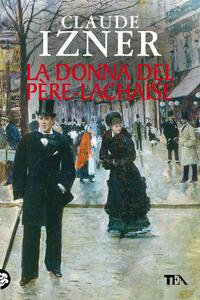 La donna del Père-Lachaise - Claude Izner - copertina