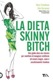 La La dieta skinny bitch copertina
