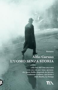 L' uomo senza storia - Alfio Caruso - copertina