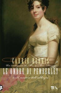 Le ombre di Pemberley o Il mistero dell'abbazia - Carrie Bebris - copertina
