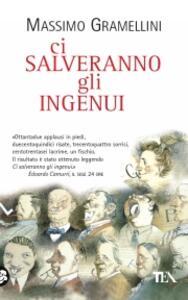 Ci salveranno gli ingenui - Massimo Gramellini - copertina