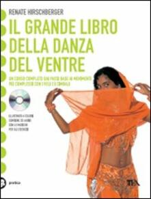 Il grande libro della danza del ventre. Con CD Audio.pdf