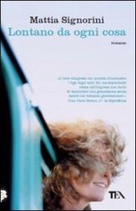 Lontano da ogni cosa - Mattia Signorini - copertina